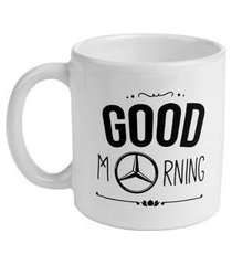 caneca good morning mercedesbenz