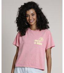 "blusa feminina ""faça o bem"" manga curta decote redondo rosa"
