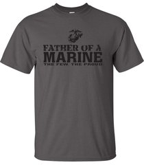 father of a marine the few the proud u.s. marines military men's tee shirt 918