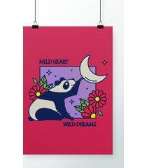 poster mild heart wild dreams