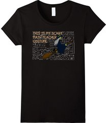 this is my scary math teacher costume t-shirt math lovers women