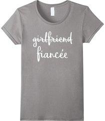 womens girlfriend fiancee t shirt, fiance engagement party tshirt women