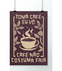 poster tomá café