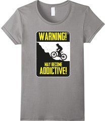 your shirt--graphic bmx bike freestyle t shirt: may become addictive! women