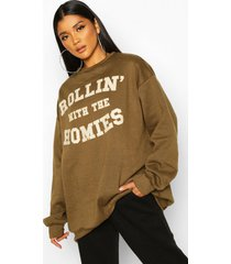 rolling with the homies slogan oversized sweatshirt, olive