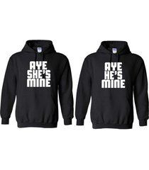 2 aye she's & he's mine matching couples valentine couple love unisex hoodies