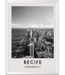 quadro 65x45cm cidades recife brasil moldura moldura branca com vidro - oppen house decora