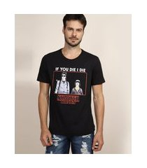 "camiseta masculina stranger things if you die i die"" manga curta gola careca preta"""