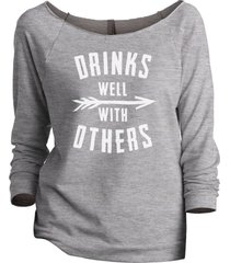 thread tank drinks well with others women's slouchy 3/4 sleeves raglan sweatshir