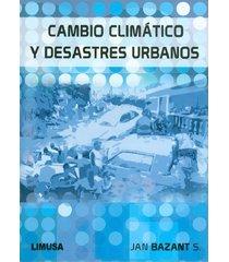 cambio climático y desastres urbanos
