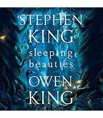 sleeping beauties | stephen king | unabridged audiobook
