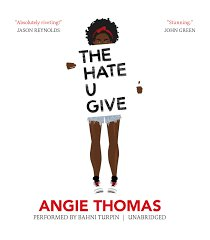 the hate u give | angie thomas | unabridged audiobook