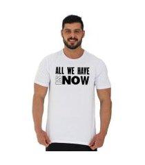 camiseta tradicional manga curta mxd conceito all we have is now tudo masculina