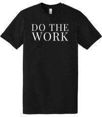 do the work t-shirt