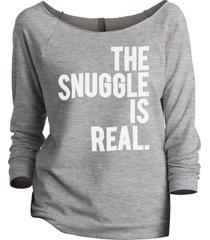 thread tank the snuggle is real women's slouchy 3/4 sleeves raglan sweatshirt sp