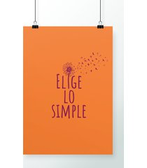 poster elige lo simple