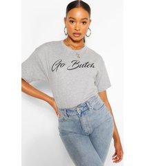 go butch slogan t-shirt, grey