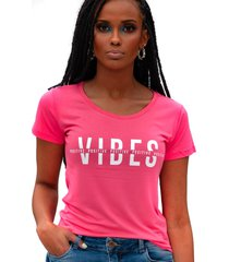 camiseta miss glamour store vibes positive rosa chiclete - kanui