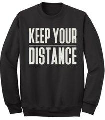 """men's """"keep your distance"""" crew fleece sweatshirt"""