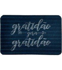 capacho carpet gratidã£o gera gratidã£o azul ãšnico love decor - azul - dafiti