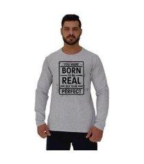 camiseta manga longa moletinho mxd conceito born to be real
