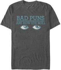 fifth sun men's bad puns eye short sleeve crew t-shirt