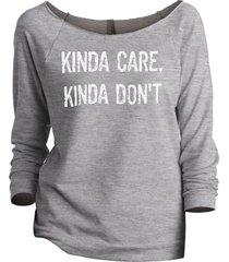 thread tank kinda care kinda dont women's slouchy 3/4 sleeves raglan sweatshirt