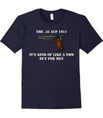.45 caliber 1911 pistol like a 9mm but for men shirt men