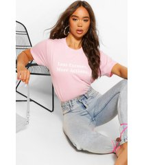 less excuses more actions slogan t shirt, pink
