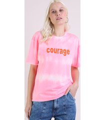 "blusa feminina ampla ""courage"" estampada tie dye manga curta decote redondo rosa"