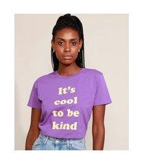 "t-shirt feminina mindset it's cool to be kind"" manga curta decote redondo roxa"""