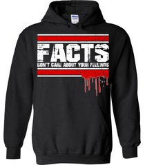 facts don't care about your feelings blend hoodie