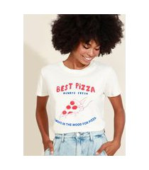 "t-shirt feminina mindset best pizza"" manga curta decote redondo off white"""