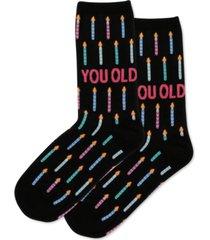 hot sox women's birthday 'you old' crew socks