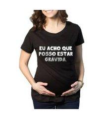 camiseta criativa urbana gestantes - posso estar grávida engraçadas