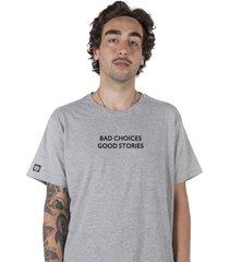 camiseta bad choices stoned cinza