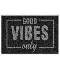 capacho de vinil good vibes only preto único