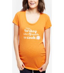 motherhood maternity this turkey takes 9 months to cook maternity tee