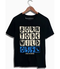 camiseta born to be wild mandrac preta - preto - masculino - algodã£o - dafiti