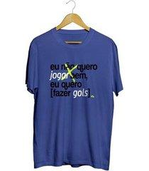 camiseta - eu quero fazer gols. masculina