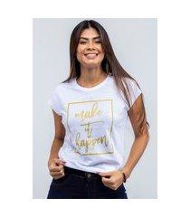 t-shirt feminina blusa estampada edius make it happer branco