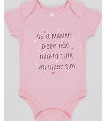 "body infantil ""titia diz sim"" manga curta rosa"