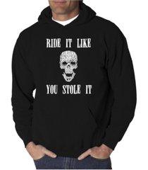 la pop art men's word art hooded sweatshirt - ride it like you stole it