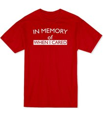 """""""in memory of when i cared"""" funny quote men's t-shirt"""