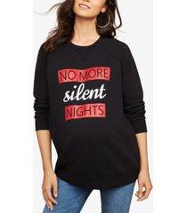 motherhood maternity no more silent nights french terry graphic sweatshirt