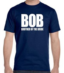 bob , brother of the bride, wedding men's t-shirt