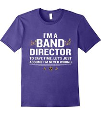 your shirt--band director funny t-shirt awesome gift men