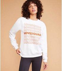 lou & grey love squad love repeat sweatshirt