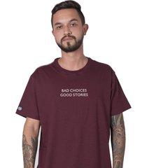 camiseta bad choices bordô