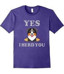 yes i herd you funny australian shepard or collie t-shirt men
